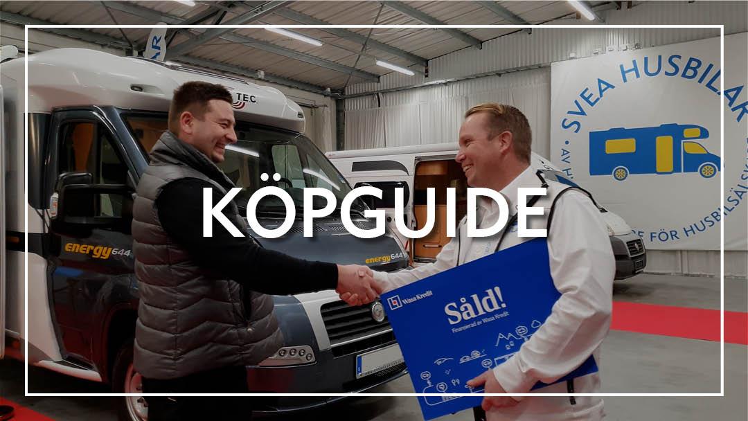 Köpguide – Hitta rätt husbil för dig